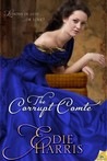 The Corrupt Comte (Bourbon Boys #1)