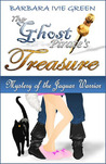 The Ghost Pirate's Treasure: Mystery of the Jaguar Warrior