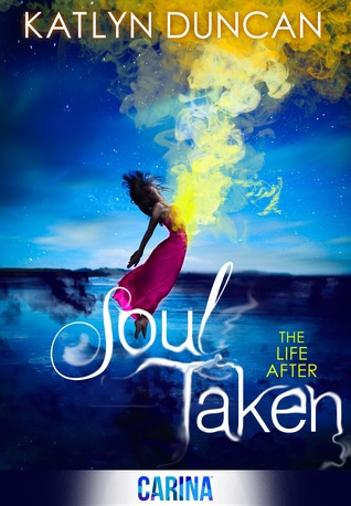 Book Spotlight: Soul Taken by Katlyn Duncan