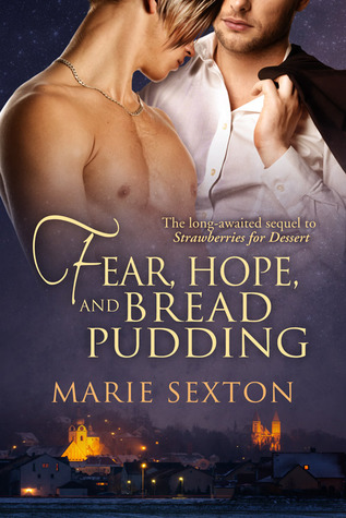 Fear, Hope, and Bread Pudding (Coda Books, #5.5; Strawberries for Dessert, #2)