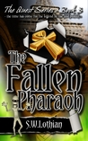The Fallen Pharaoh (Quest, #3)