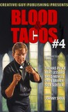 Blood And Tacos #4