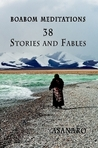 Boabom Meditations: 38 Stories and Fables