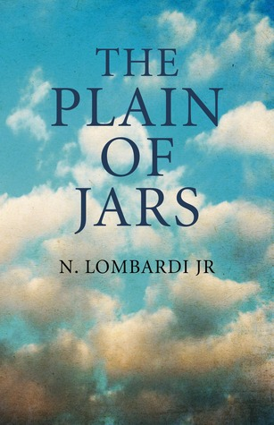 The Plain of Jars by N. Lombardi Jr.