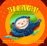 BLEAGH! A book about values by Leana Lyn Doray
