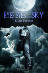 Eyes Ever to the Sky (The Sky Trilogy #1)