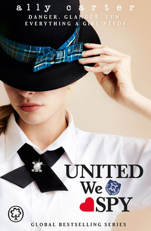 United We Spy (Gallagher Girls, #6)