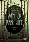 Wen der Rabe ruft (The Raven Cycle, #1)