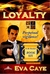 Loyalty (To Be Sinclair, #6)