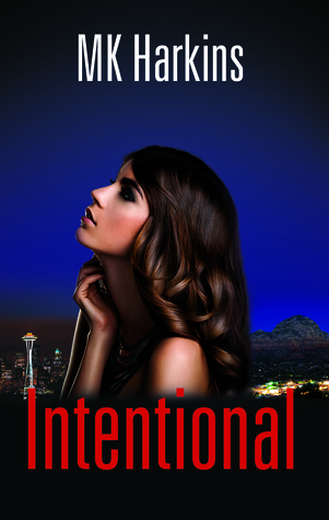 Intentional by M.K. Harkins