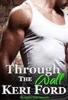 Through The Wall (An Apple Trail Novella, 1)