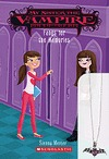 Fangs for the Memories (My sister the vampire, #13)