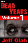 The Dead Years - Volume 1