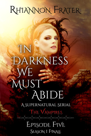 The Vampires (In Darkness We Must Abide, #5)