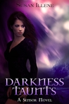Darkness Taunts (The Sensor, #2)