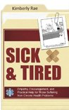 Sick & Tired by Kimberly Rae