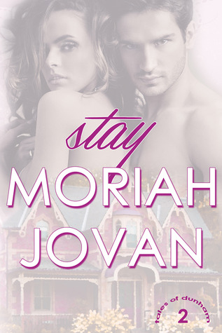 Stay by Moriah Jovan