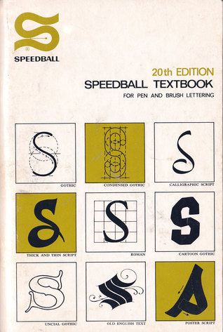 Speedball 20th Edition: Speedball Textbook for Pen and Brush Lettering