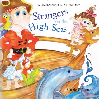 Strangers on the High Seas (A Captain No Beard Story, #4)