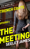 The Meeting (Trench Coats #1)