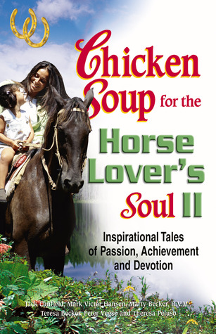 Chicken Soup for the Horse Lover's Soul II by Jack Canfield