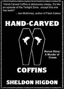 Hand-Carved Coffins (w/ bonus story A Murder of Crows)