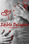 Edible Delights Anthology, Volume 1