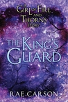 The King's Guard (Fire and Thorns, #0.7)