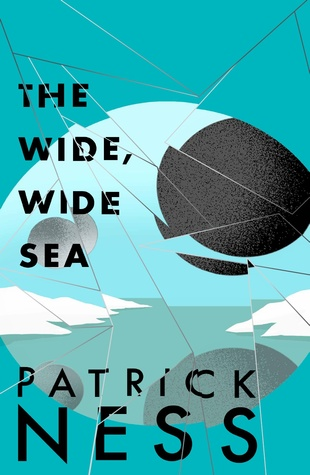 The Wide, Wide Sea - Patrick Ness epub download and pdf download