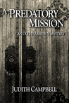 A Predatory Mission (Olympia Brown Mysteries, #5)