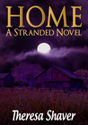 Home A Stranded Novel (Book 3)