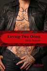 Loving Two Doms (Club El Diablo #7)