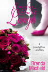 Someday You'll Laugh by Brenda  Maxfield
