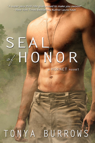 SEAL of Honor by Tonya Burrows