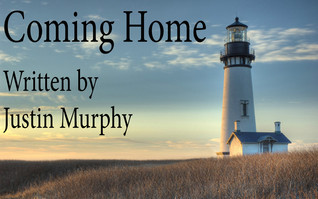 Coming Home Justin Murphy