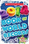 Scholastic Book of World Records 2014