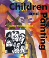 Children And Painting by Cathy Weisman Topal