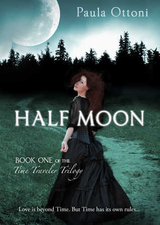 Half Moon (Time Traveler's Trilogy, #1)