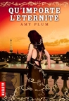 Qu'importe l'ternit (Revenants, #3)