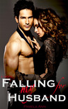 Falling for My Husband (British Billionaires, #1)