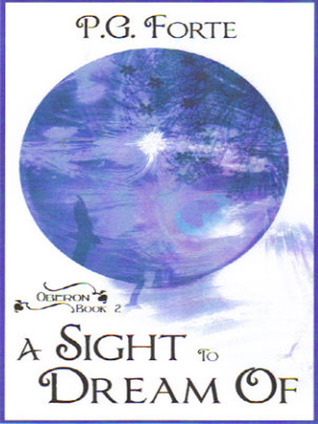 A Sight to Dream Of (Oberon, book 2)