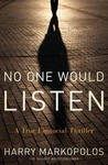 No One Would Listen: A True Financial Thriller (Audiobook)