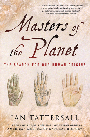 Masters of the Planet: The Search for Our Human Origins