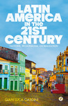 Latin America in the 21st Century: Nations, Regionalism, Globalization