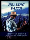 Healing Faith (In Your World, #1)