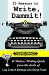 25 Reasons to Write, Dammit!