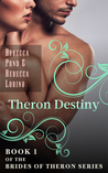 Theron Destiny (Brides of Theron, #1)