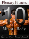 The 10 Minute Body