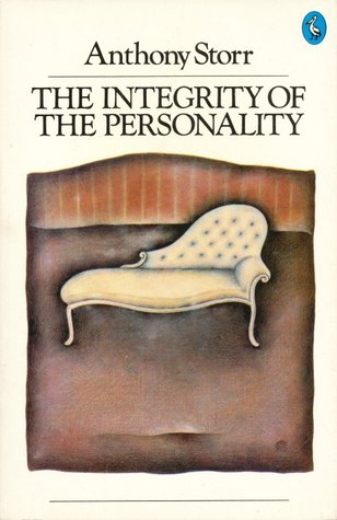 Get The Integrity of the Personality by Anthony Storr PDF