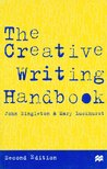 The Creative Writing Handbook: Techniques For New Writers